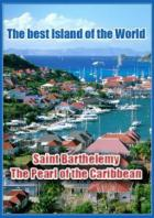 Красивейшие острова мира. Остров Святого Варфоломея. Жемчужина Карибов