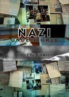 National Geographic: Последние тайны Третьего рейха: Семья Гитлера