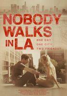 Никто не гуляет в Лос-Анджелесе