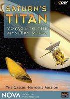 Титан - Путешествие к загадочной луне