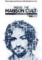 Внутри секты Мэнсона: утерянные плёнки