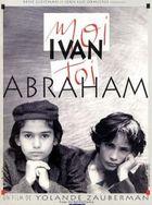 Я – Иван, ты – Абрам