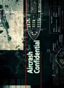Авиакатастрофы: Совершенно секретно, 2011