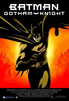 Бэтмен: Рыцарь Готэма, 2008