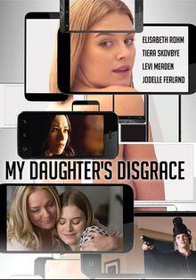 Позор моей дочери, 2016
