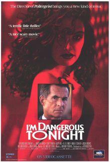 Сегодня вечером я опасна, 1990