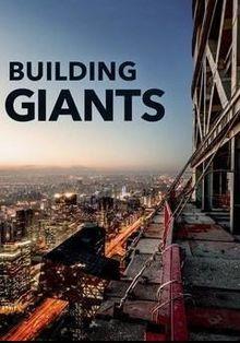 Строительство гигантов, 2018