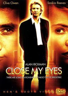 Закрой мои глаза, 1991